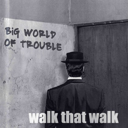 http://walkthatwalk.com/wp-content/uploads/2015/10/CD-Covers-Big-World-Chuck.jpg