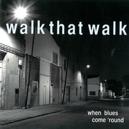 http://walkthatwalk.com/wp-content/uploads/2015/10/When-Blues-Come-Round-Cover.jpg
