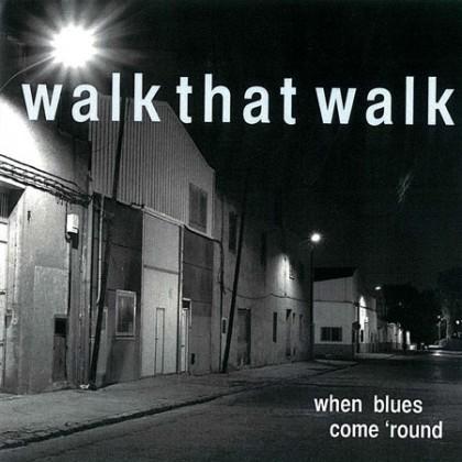 http://walkthatwalk.com/wp-content/uploads/2015/10/When-Blues-Come-Round-Cover.jpg