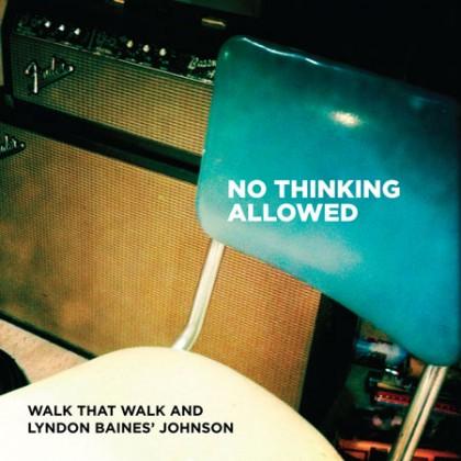 http://walkthatwalk.com/wp-content/uploads/2016/02/CD-Covers-No-Thinking-Allowed-Front.jpg